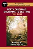 North Carolina's Mountains-To-Sea Trail Guide: The High Country (2016-04-01)