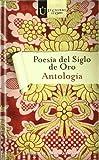 Poesía del Siglo de Oro. Antología (El caldero de oro)