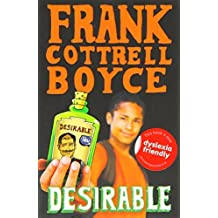 Desirable by Frank Cottrell Boyce (2012-04-01)