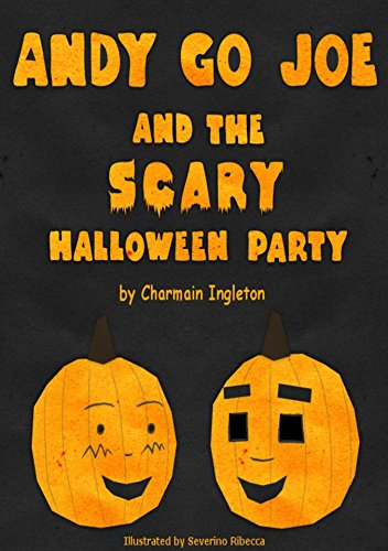Andy Go Joe and The Scary Halloween Party (English Edition)