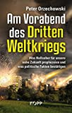 Am Vorabend des Dritten Weltkriegs