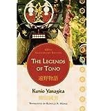 [(The Legends of Tono: 100th Anniversary Edition)] [Author: Kunio Yanagita] published on (September, 2008)