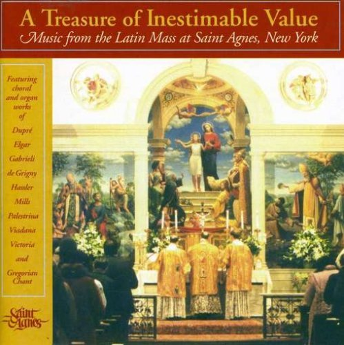 Treasure of Inestimable Value by St. Agnes Choir (2002-10-22)