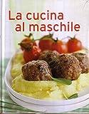 La cucina al maschile
