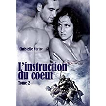 L'instruction du coeur, tome 2