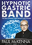 [The Hypnotic Gastric Band] [By: Paul Mckenna] [January, 2012]