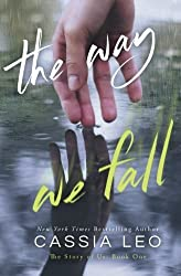 The Way We Fall (The Story of Us) (Volume 1) by Cassia Leo (2015-02-17)