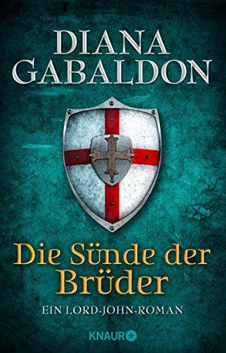 Die Sünde der Brüder: Ein Lord-John-Roman (Die Lord-John-Reihe 2)