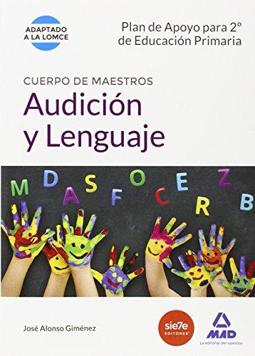 Plan De Apoyo Para 2º De Educación Primaria. Audición Y Lenguaje. Cuerpo De Maestros (Maestros 2015) - 9788490933190 por ISABEL GARCIA LUCAS