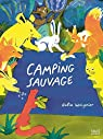 Camping sauvage par Woignier