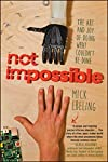 Chollos Amazon para Not Impossible: The Art and Jo...