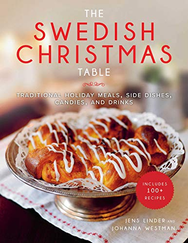 The Swedish Christmas Table: Traditional Holiday Meals, Side Dishes, Candies, and Drinks Holiday Candy Dish