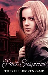 Past Suspicion by Therese Heckenkamp (2012-10-28)