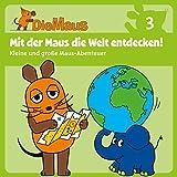 Die Sendung mit der Maus CD 3: Mit der Maus die Welt entdecken