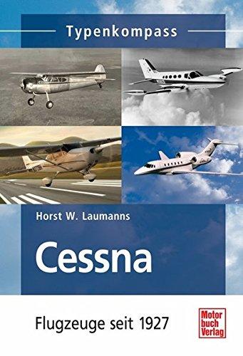 Cessna: Flugzeuge seit 1927 (Typenkompass)