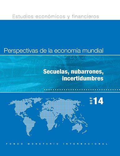World Economic Outlook, October 2014:Legacies, Clouds, Uncertainties (World economic and financial surveys)