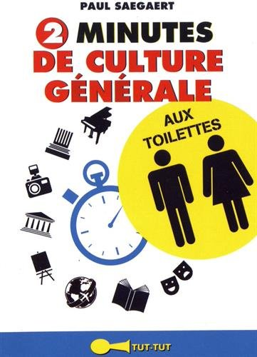 2 minutes de culture générale aux toilettes
