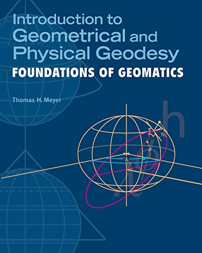 Introduction to Geometrical and Physical Geodesy: Foundations of Geomatics