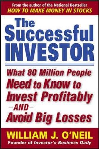 The Successful Investor: What 80 Million People Need to Know to Invest Profitably and Avoid Big Losses (Personal Finance & Investment)