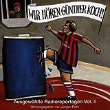 Wir Hören Günther Koch Vol.2