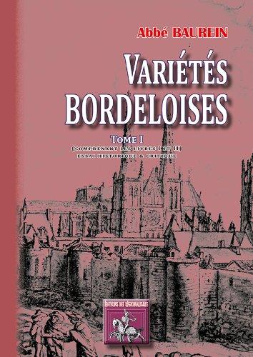 Varietes bordeloises (tome I comprenant les livres I & II)