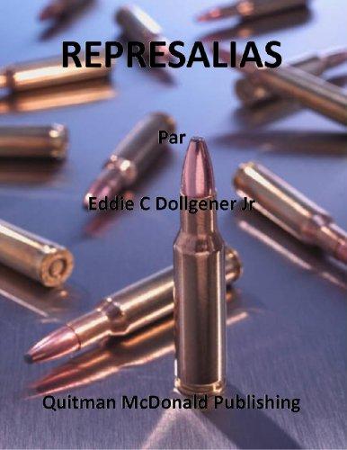REPRESALIAS por Eddie C Dollgener Jr