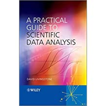 A Practical Guide to Scientific Data Analysis by David J. Livingstone (2009-11-20)