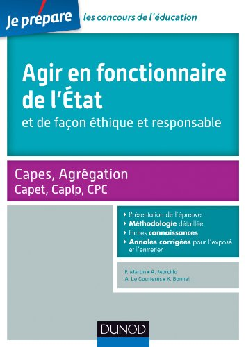 Agir en fonctionnaire de l'Etat et de façon éthique et responsable - Capes-Agreg-Capet...: Fiches connaissances, Méthodologie, Sujets corrigés