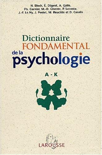 Dictionnaire fondamental de la psychologie Coffret 2 volumes par Collectif