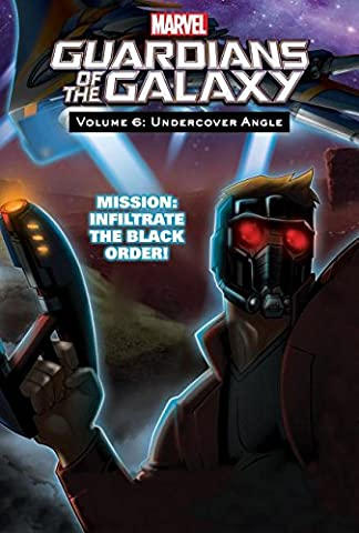 Volume 6: Undercover Angle (Guardians of the Galaxy Set 2)