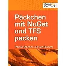 Päckchen mit NuGet und TFS packen (shortcuts 159)