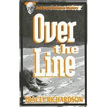 Over the Line: A Stevie Houston Mystery