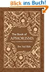 The Book of Aphorisms: Being a transl...