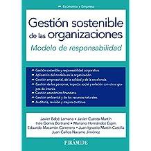 Gestión sostenible de las organizaciones: Modelo de responsabilidad (Economía ...