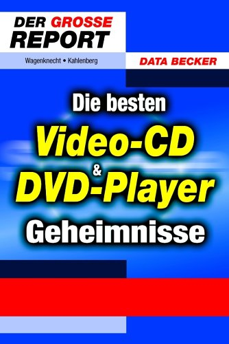 Die besten Video-CD & DVD-Player-Geheimnisse