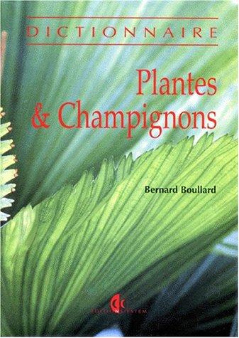 Plantes & champignons : Dictionnaire