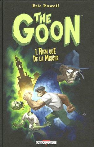 The Goon, Tome 1 : Rien que de la misère