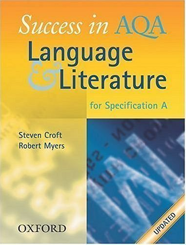 success-in-aqa-language-and-literature-new-edition-by-croft-steven-myers-robert-published-by-oup-oxf