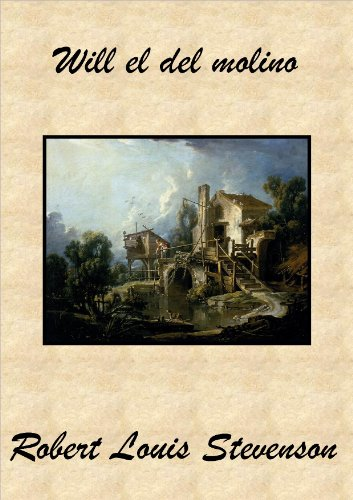 Will el del molino por Robert Louis Stevenson