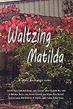 Waltzing Matilda: .and other Australian yarns