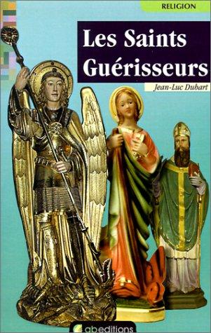 Les Saints Guerisseurs par Jean-Luc Dubart