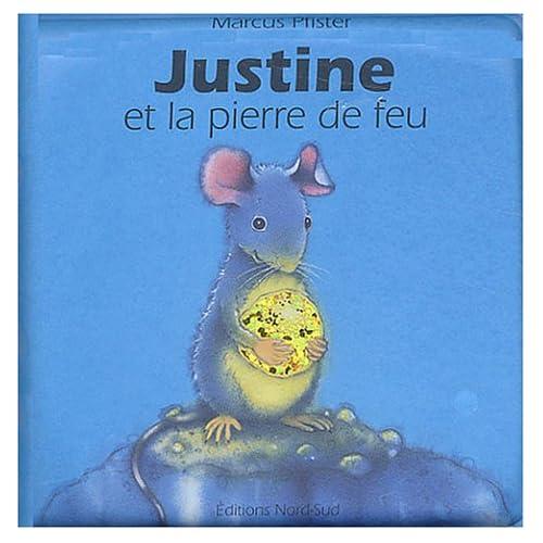 Justine et la Pierre de feu (Livre de bain)