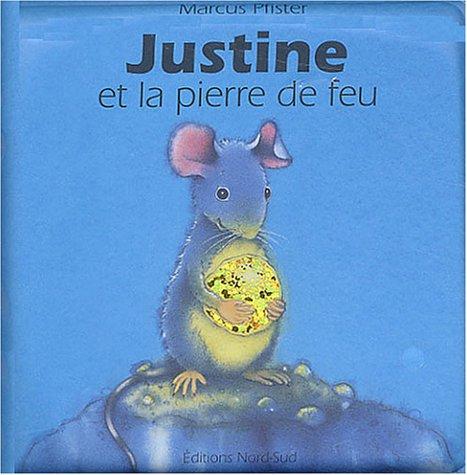 Justine et la Pierre de feu (Livre de bain) par Marcus Pfister
