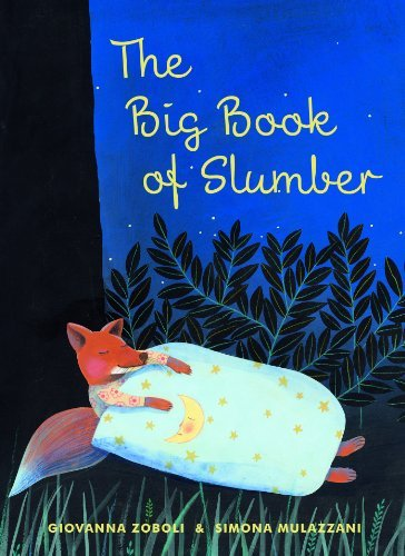 The Big Book of Slumber by Giovanna Zoboli (2014-04-18)