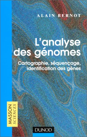 L'Analyse des génomes : cartographie, séquençage, identification des gènes