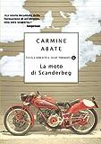 La moto di Scanderbeg (Piccola biblioteca oscar Vol. 570) (Italian Edition)
