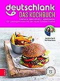 Deutschlank - Das Kochbuch: Die 100 besten...