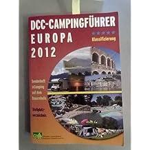 DCC-Campingführer Deutschland/Europa 2012