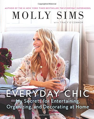 Making it Home: My Secrets for Organizing, Decorating, and Entertaining por Molly Sims