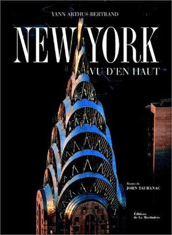 New York vu d'en haut par Yann Arthus-Bertrand